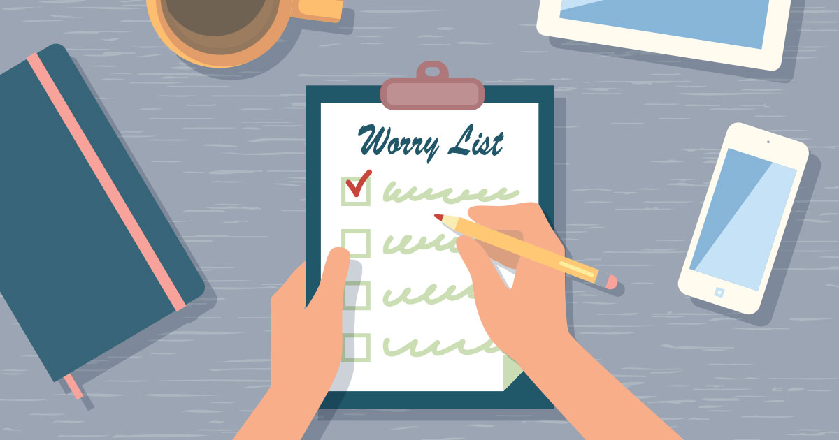 The Worry List: Keeping Fear Out of your Company Culture